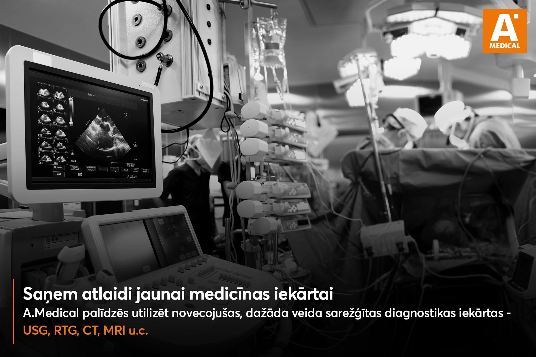 Atlaides jaunām medicīnas iekārtām